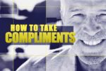 article_images/7.26.HowTakeCompliments_539802680.jpg
