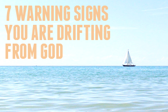 article_images/8_18_homepage_7_Warning_Signs_You_are_Drifting_from_God_741328189.jpg