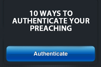 article_images/8_9_Pastors_10_Ways_to_Authenticate_Your_Preaching_929853797.jpg