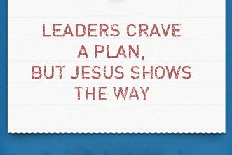 article_images/9_17_Pastors_Leaders_Crave_a_Plan__But_Jesus_Shows_the_Way_559358338.jpg