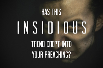 article_images/CL_insidious_trend_crept_in_your_preaching_327316678.jpg