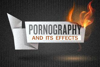 Harmful effects of porn
