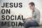 article_images/jesus_on_social_media_771616494.jpg