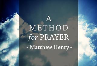 a method for prayer matthew henry pdf